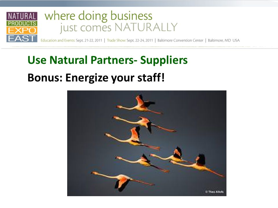 Use Natural Partners- Suppliers Bonus: Energize your staff!