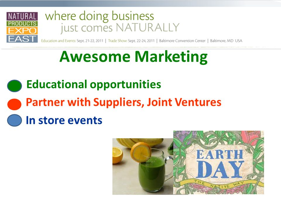Awesome Marketing Educational opportunities Partner with Suppliers, Joint Ventures In store events
