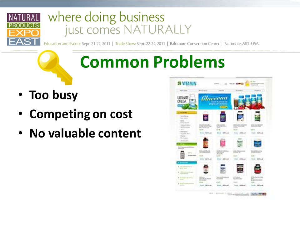 Common Problems Too busy Competing on cost No valuable content
