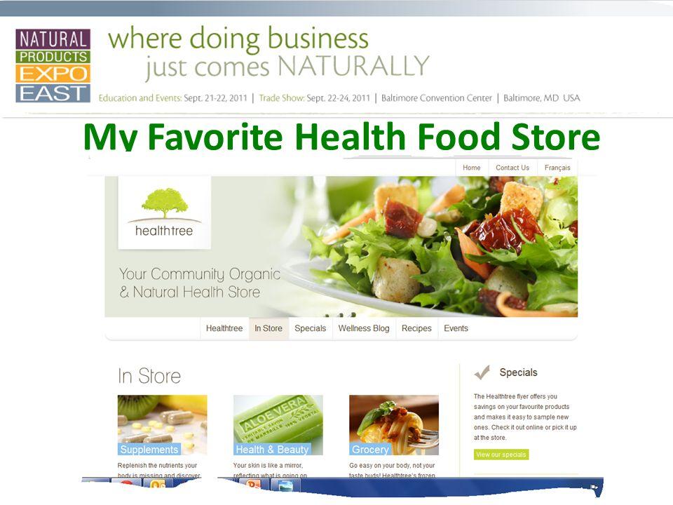 My Favorite Health Food Store