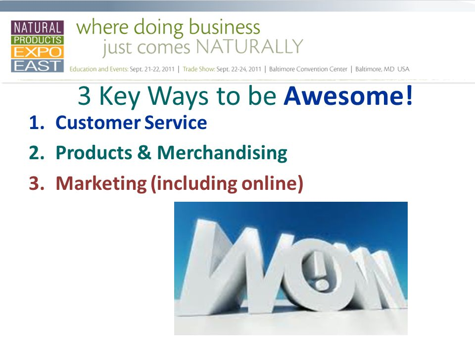 3 Key Ways to be Awesome.