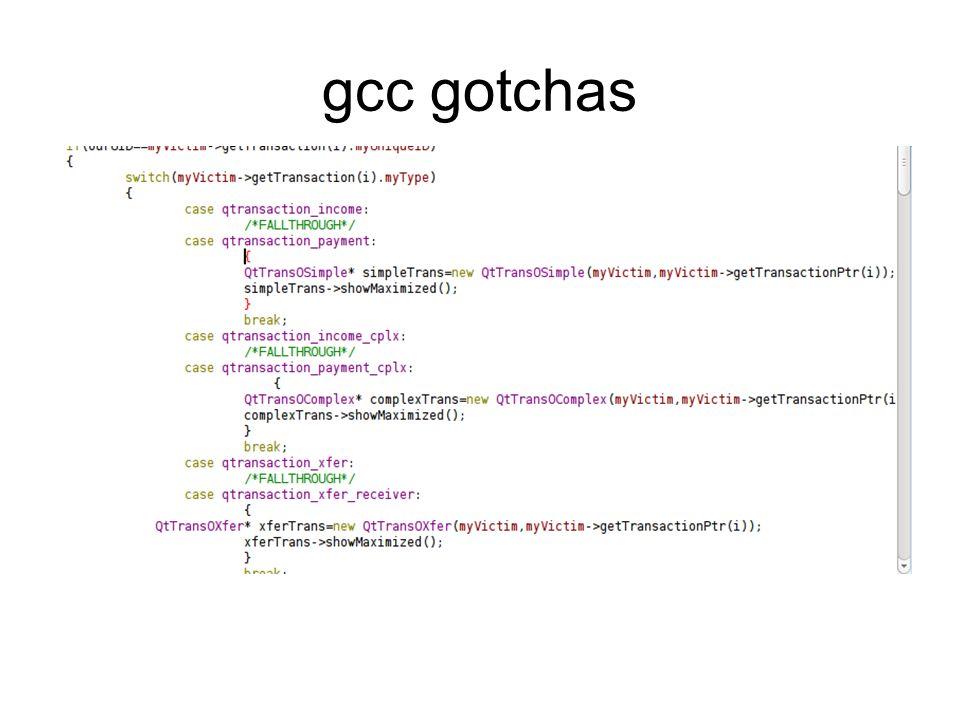 gcc gotchas