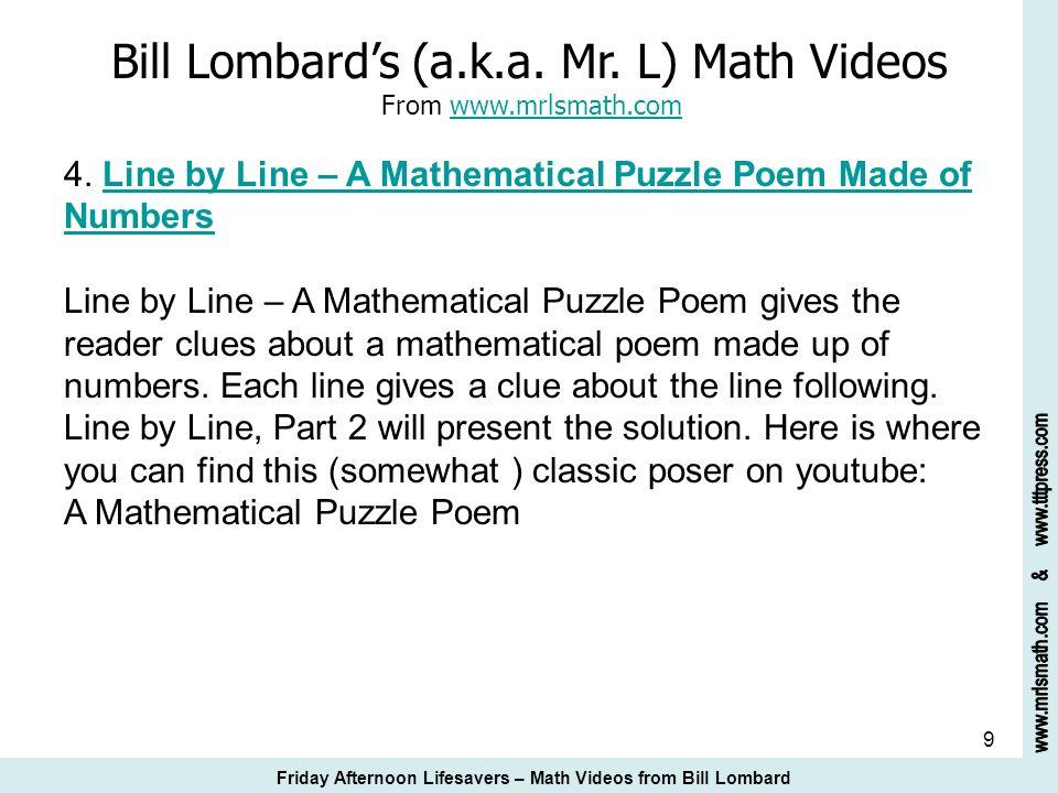 10 Bill Lombards (a.k.a.Mr. L) Math Videos From www.mrlsmath.com 5.