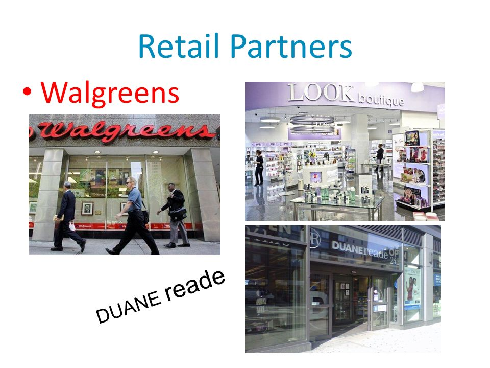 DUANE reade Retail Partners Walgreens