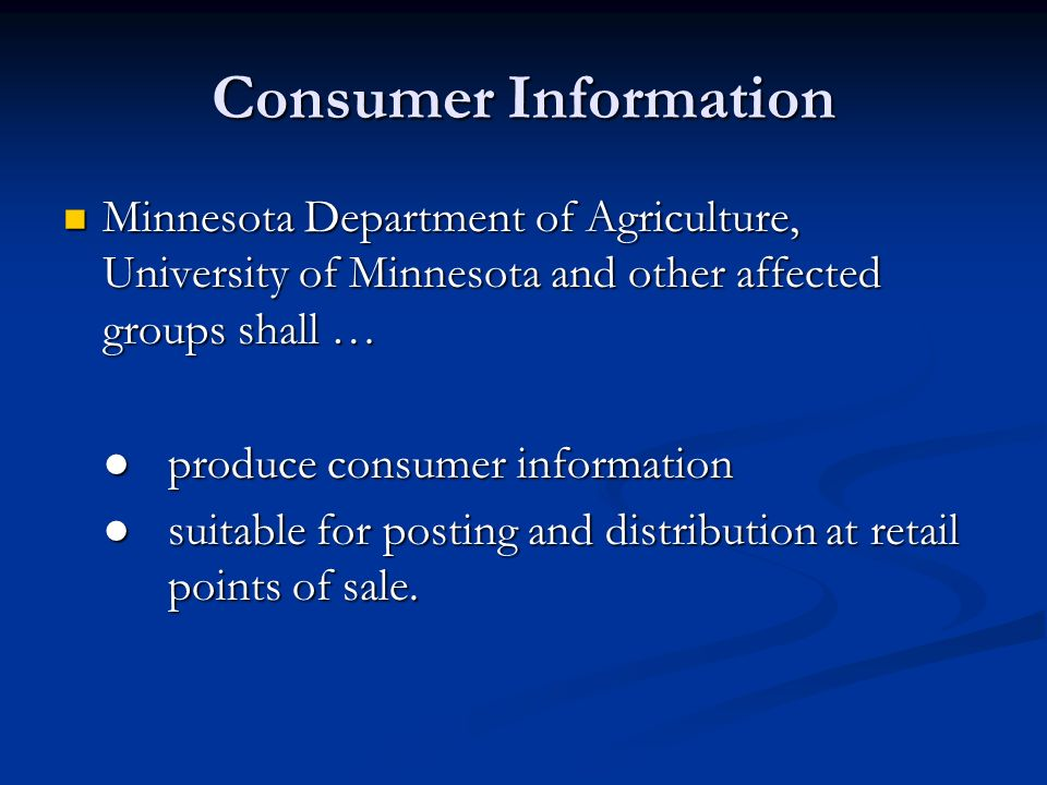 Consumer Information Minnesota Department of Agriculture, University of Minnesota and other affected groups shall … Minnesota Department of Agricultur