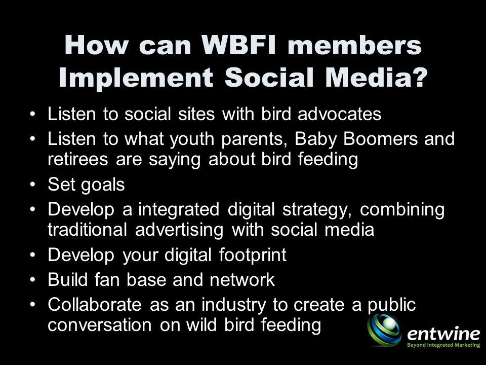 How can WBFI members Implement Social Media.