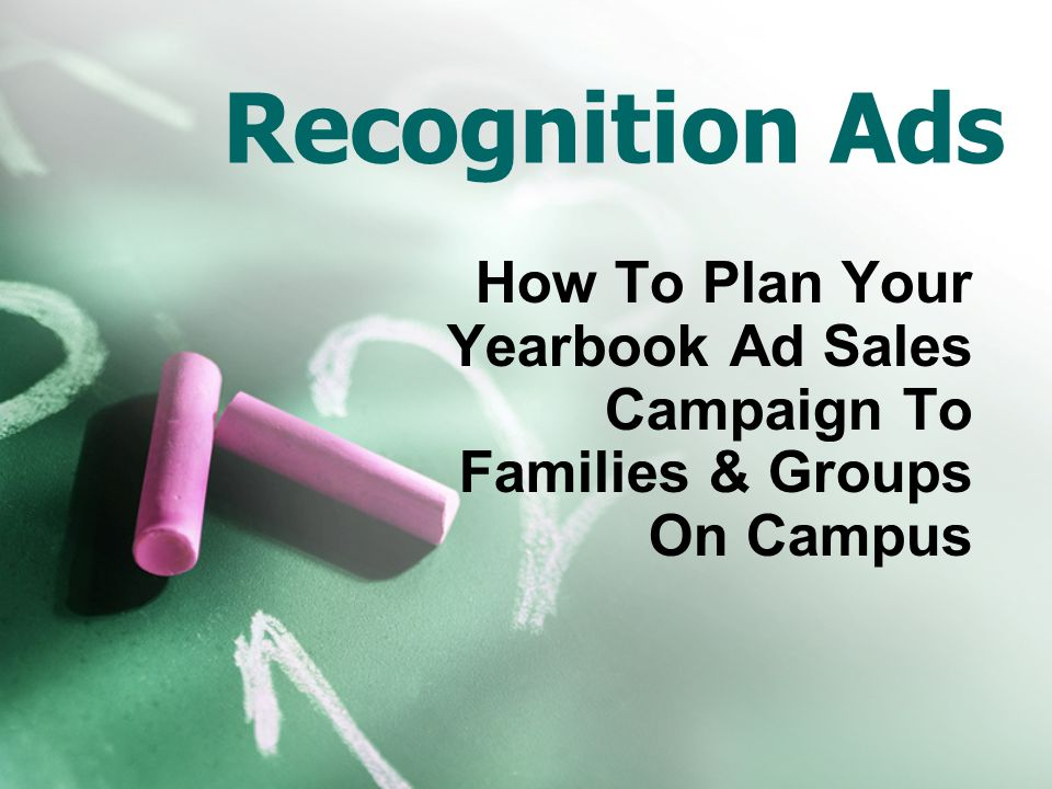 Recognition Ads How To Plan Your Yearbook Ad Sales Campaign To Families & Groups On Campus