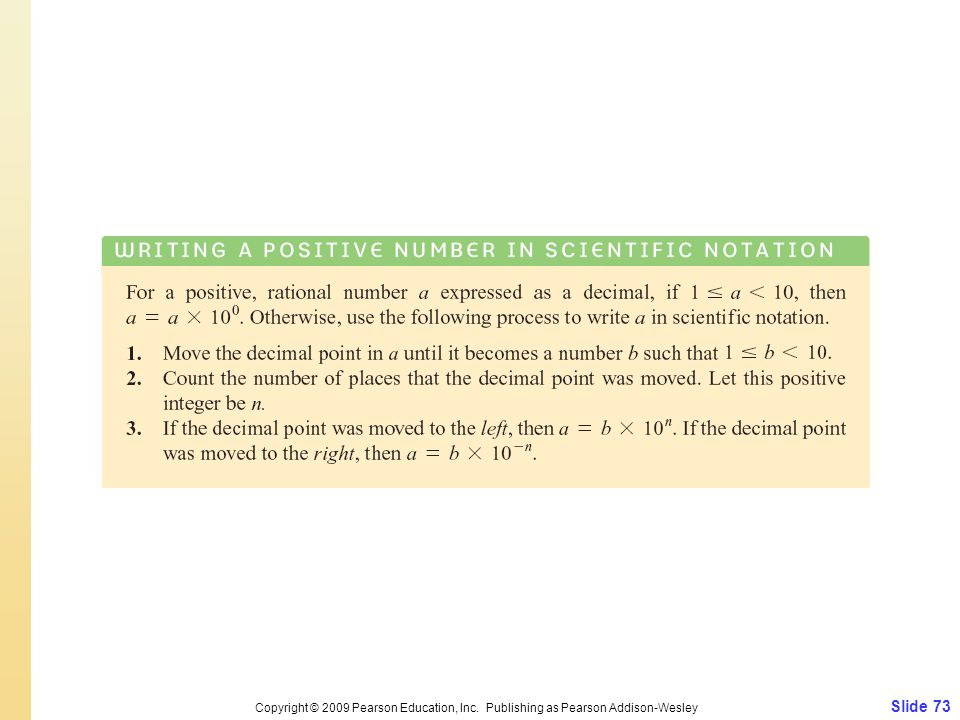 Slide 73 Copyright © 2009 Pearson Education, Inc. Publishing as Pearson Addison-Wesley