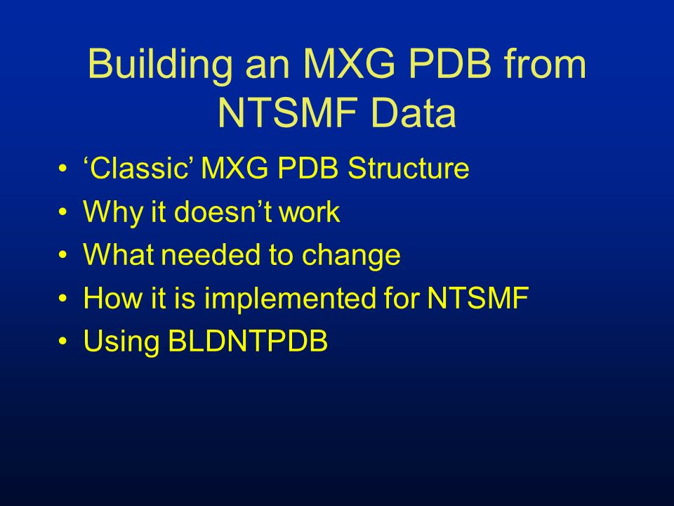 Classic MXG PDB Structure Read ALL the data and place it in a PDB with possibly CICSTRAN on the side Run daily - daily contains detail of ALL data read WEEKBLD consolidates dailies into weeklies MONTHBLD consolidates weeklies into monthlies