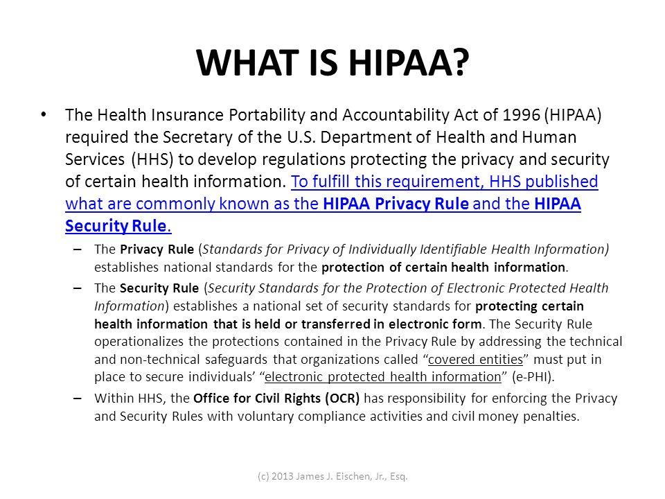STEP FOUR Identify Necessary HIPAA Compliance Steps (c) 2013 James J. Eischen, Jr., Esq.