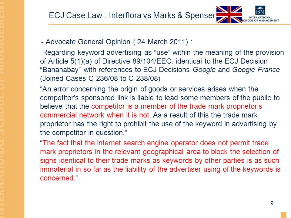 ECJ Case Law : Interflora vs Marks & Spenser - Advocate General Opinion ( 24 March 2011) : Regarding keyword-advertising as use within the meaning of