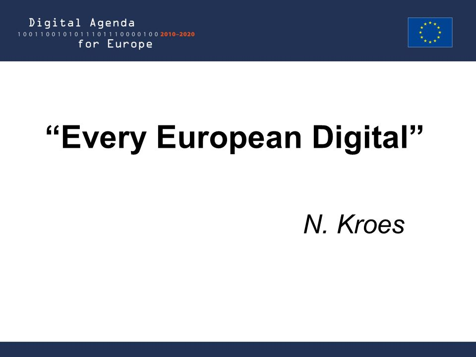 Every European Digital N. Kroes