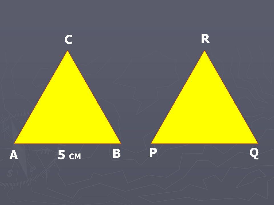 A B C P R Q 5 CM