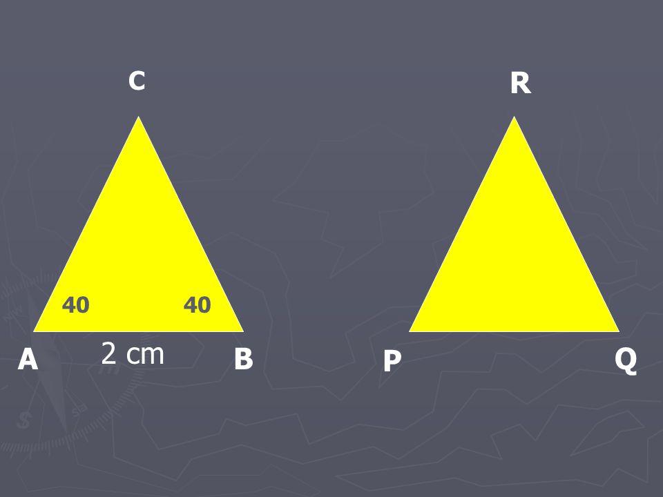 A P BQ C R 2 cm 40