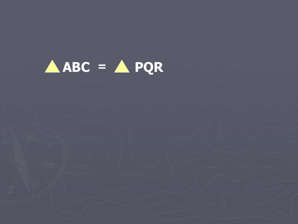 ABC = PQR