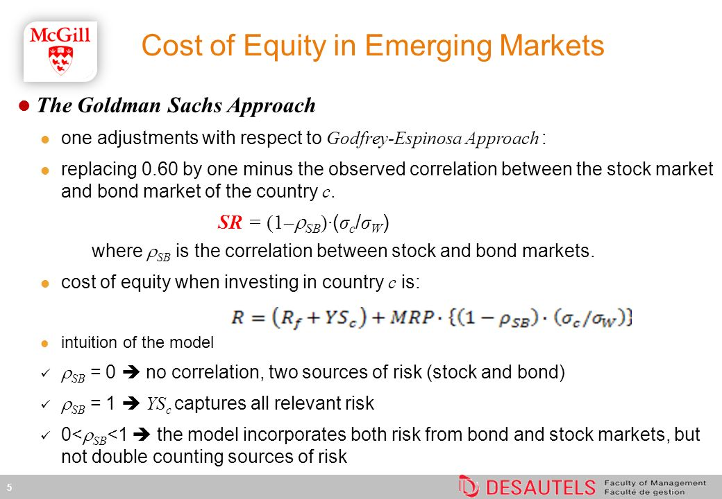 The Goldman Sachs Approach one adjustments with respect to Godfrey-Espinosa Approach : replacing 0.60 by one minus the observed correlation between th