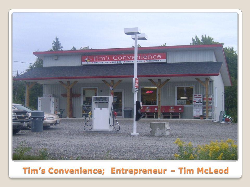 Tims Convenience; Entrepreneur – Tim McLeod