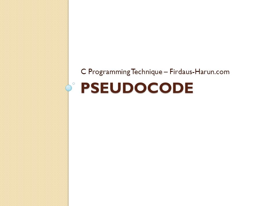 PSEUDOCODE C Programming Technique – Firdaus-Harun.com