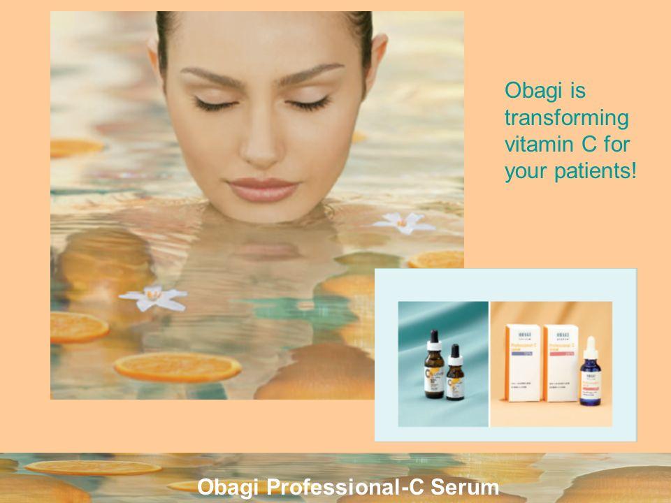 Obagi Professional-C Serum Obagi is transforming vitamin C for your patients!