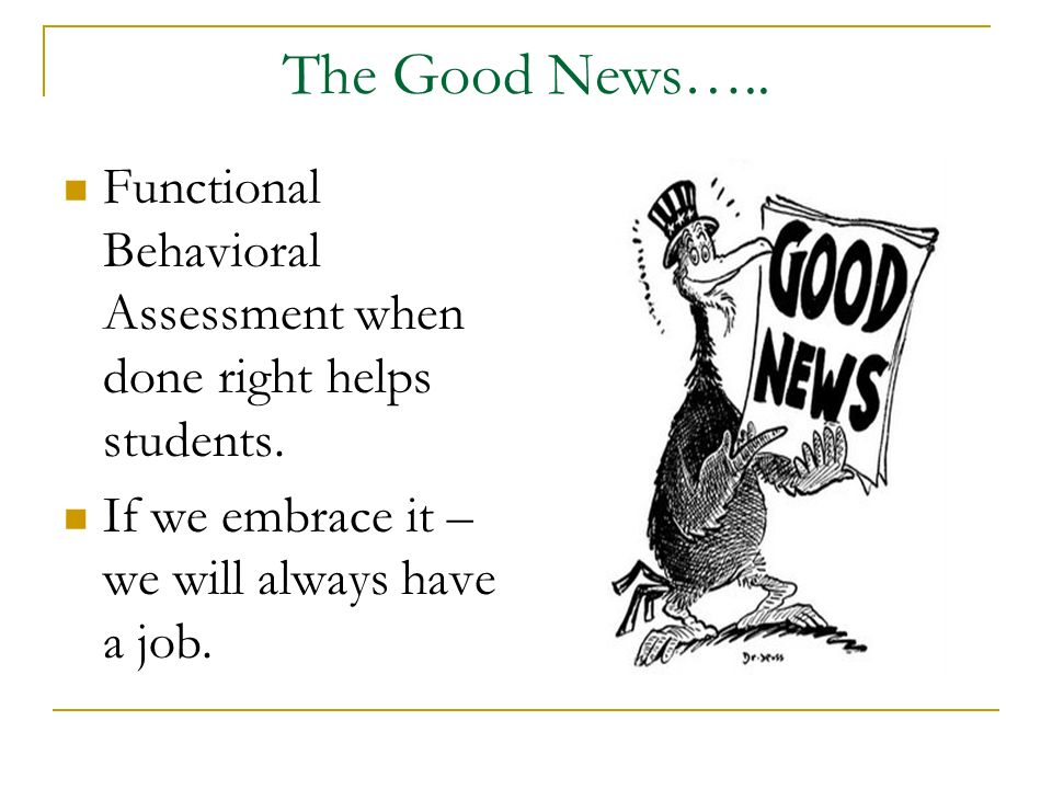 The Bad News…… To do it right takes effort and time.