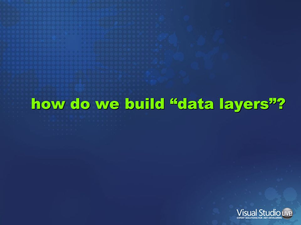 how do we build data layers?