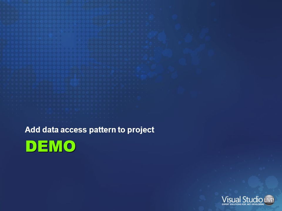 DEMO Add data access pattern to project