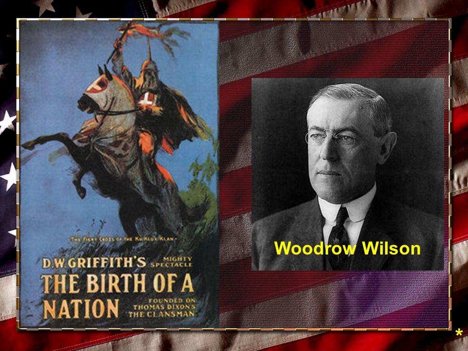 Woodrow Wilson *