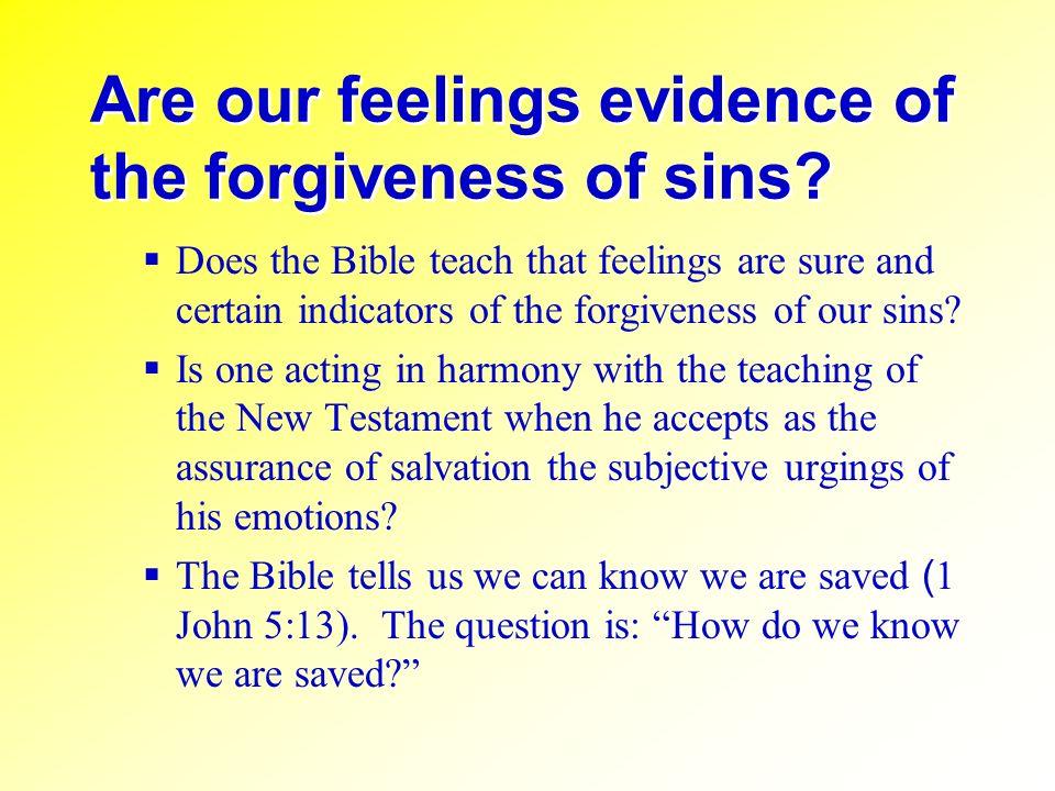 II.Discussion: A.Feelings Can Mislead 1.Jacob felt that Joseph was dead (Genesis 37:24ff).