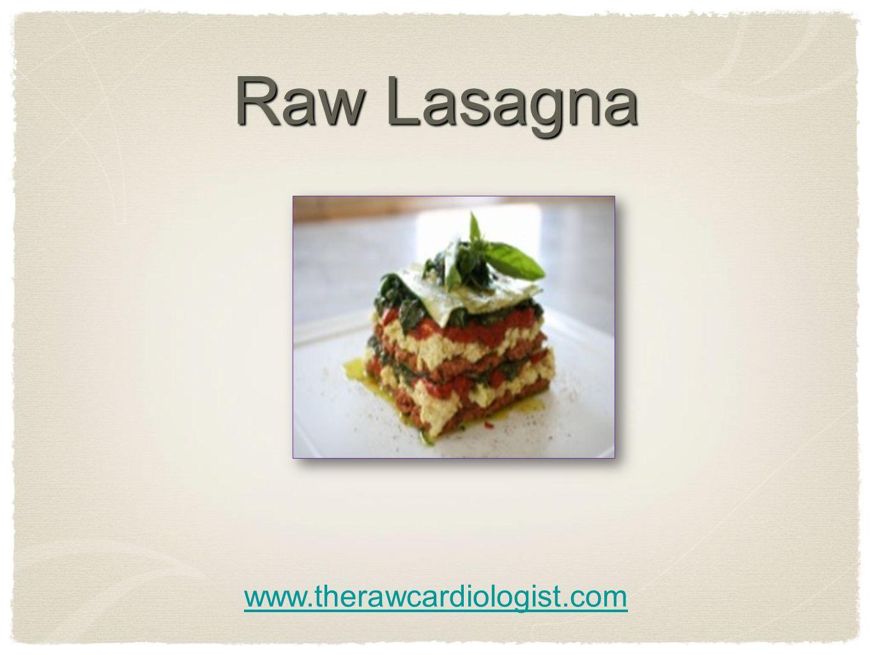 Raw Lasagna www.therawcardiologist.com