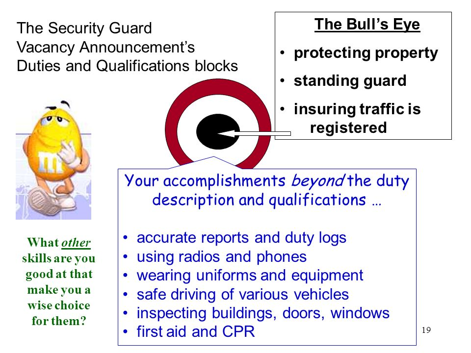 19 The Security Guard Vacancy Announcements Duties and Qualifications blocks The Bulls Eye protecting property standing guard insuring traffic is regi