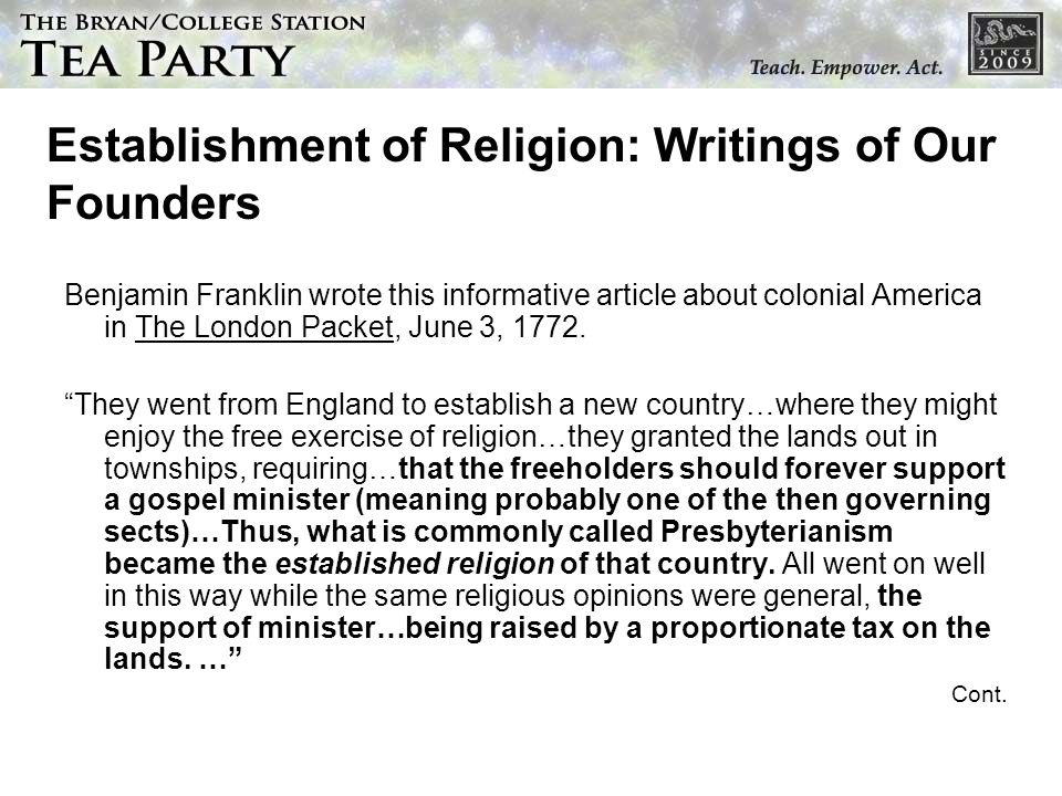 Establishment of Religion: Writings of Our Founders Benjamin Franklin wrote this informative article about colonial America in The London Packet, June