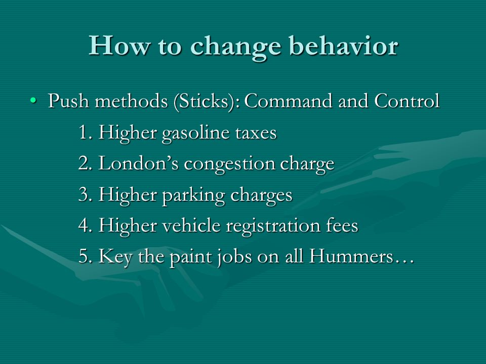 How to change behavior Push methods (Sticks): Command and ControlPush methods (Sticks): Command and Control 1.