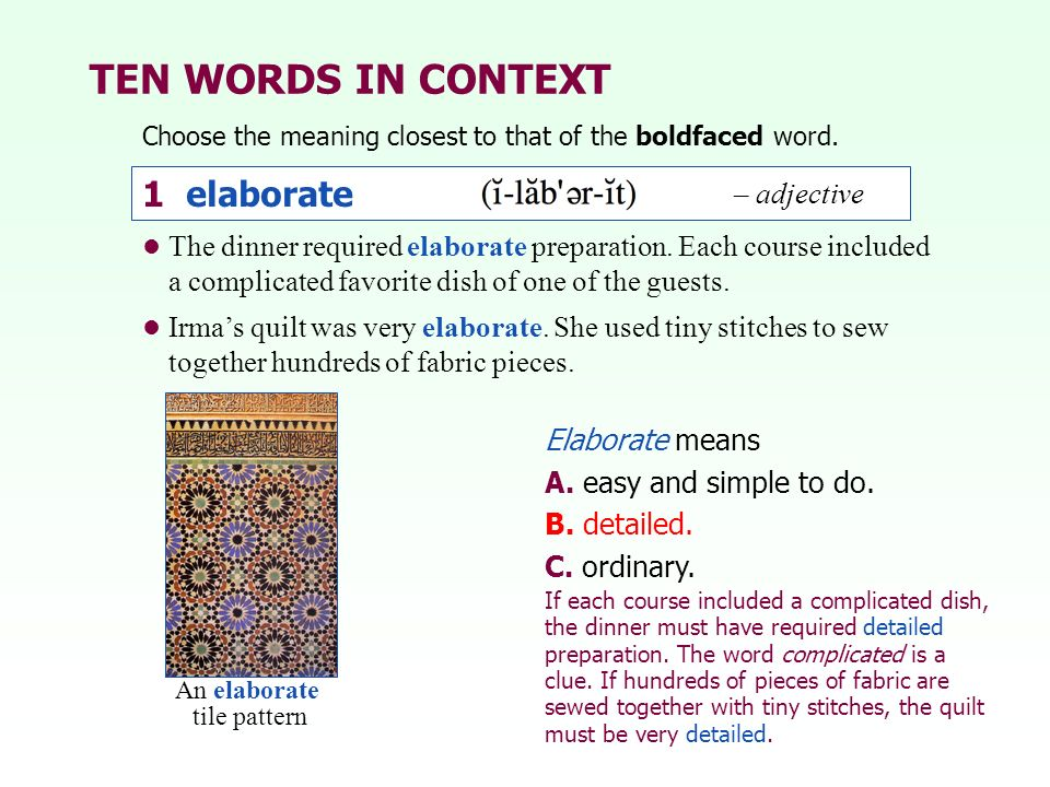 TEN WORDS IN CONTEXT Choose the meaning closest to that of the boldfaced word.
