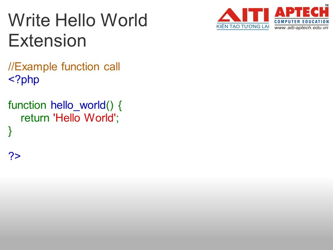 Write Hello World Extension //Example function call