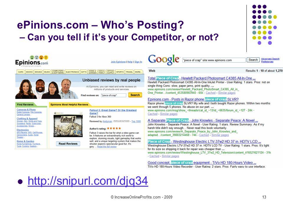 © IncreaseOnlineProfits.com - 200913 ePinions.com – Whos Posting.