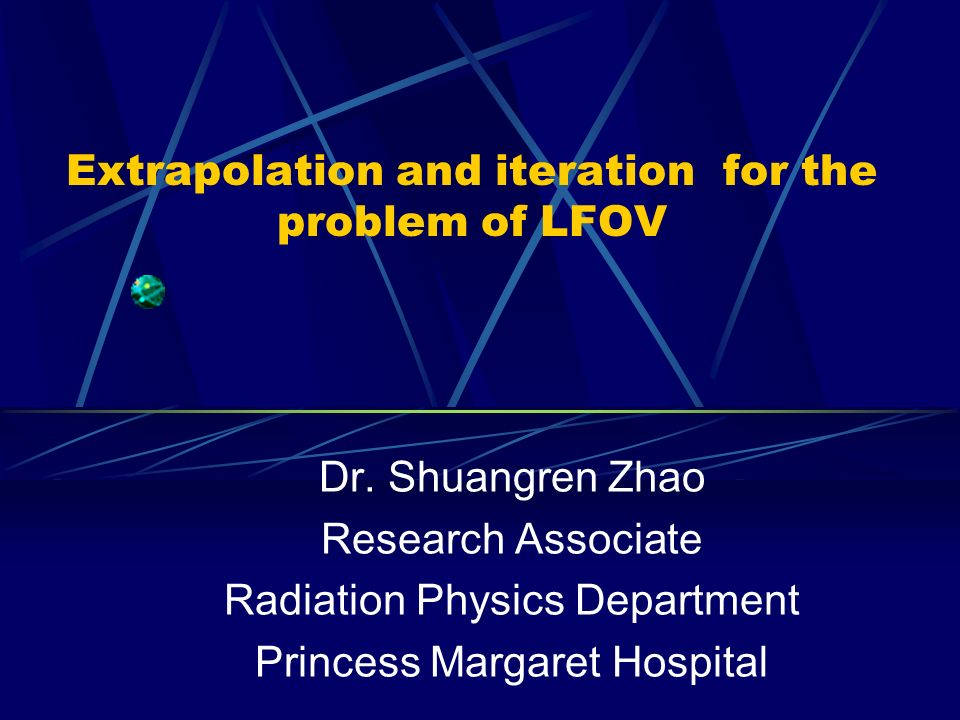 Extrapolation and iteration for the problem of LFOV Dr.