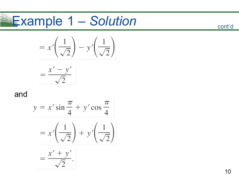 10 Example 1 – Solution and contd