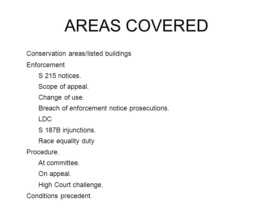 CONSERVATION AREAS Lots of important developments this year.