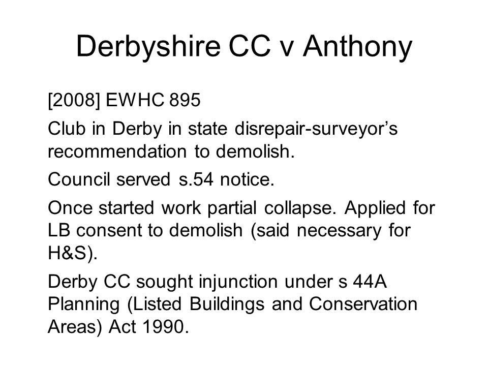 Derbyshire CC v Anthony 2 Wyn Williams: –Question of fact.