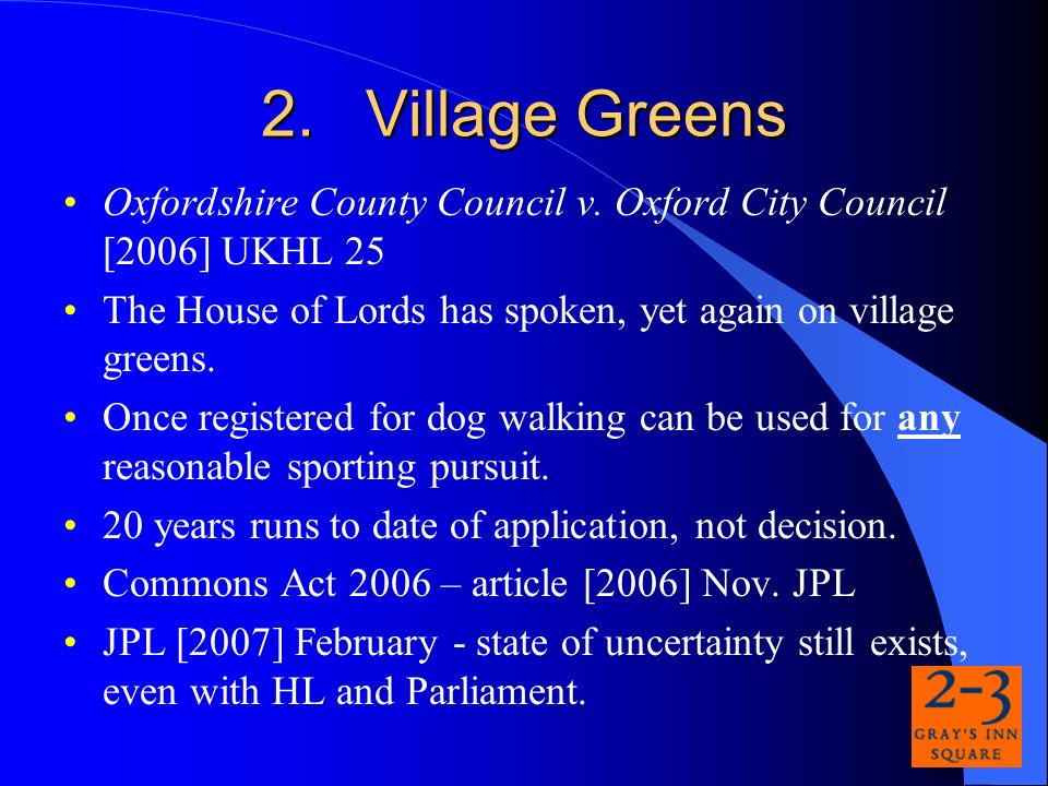 2.Village Greens Oxfordshire County Council v.
