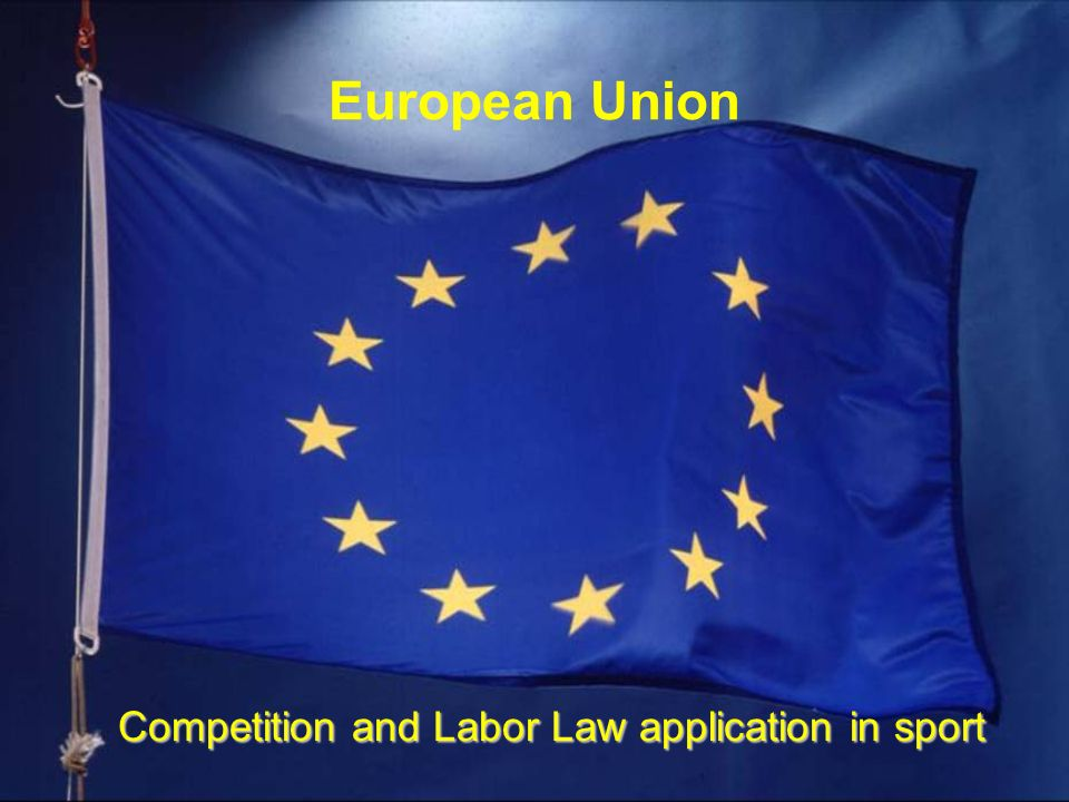 European Union Competition and Labor Law application in sport