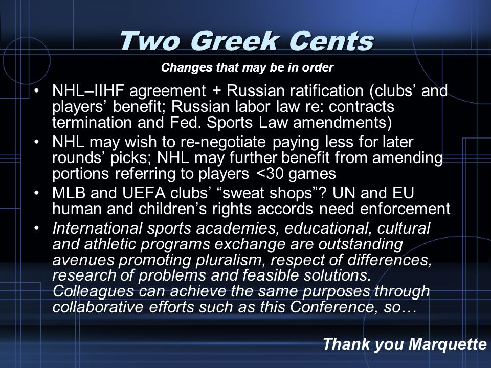 Two Greek Cents NHL–IIHF agreement + Russian ratification (clubs and players benefit; Russian labor law re: contracts termination and Fed. Sports Law