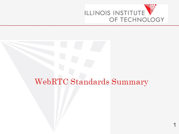 1 Carol Davids © 2010 WebRTC Standards Summary