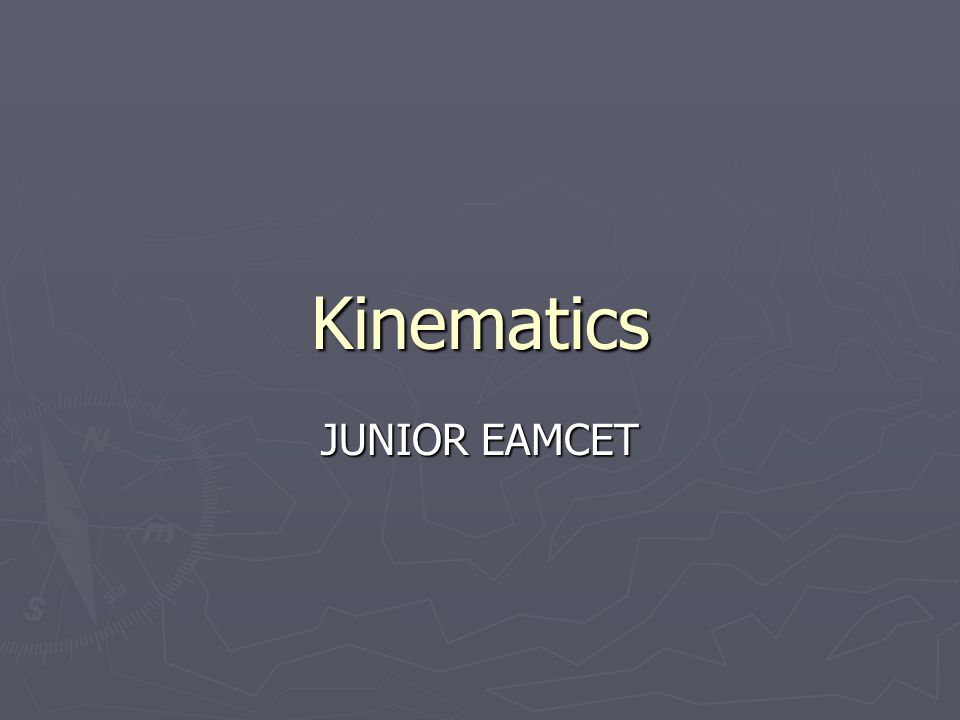 Kinematics JUNIOR EAMCET