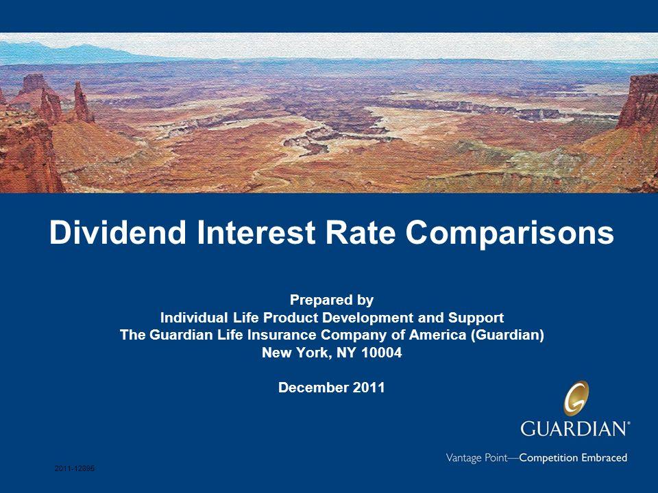 The Guardian Life Insurance Company of America, 7 Hanover Square, New York, NY 10004 12 Guardian vs.