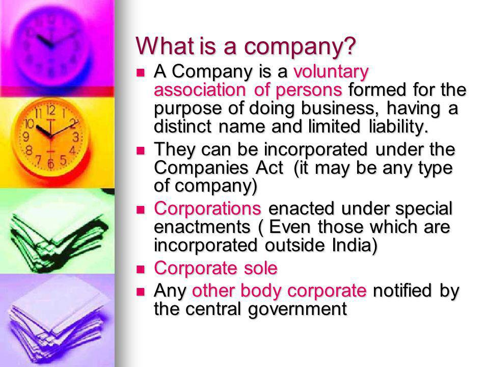 Registration and Incorporation Association of persons or partnership or more than 20 members ( 10 in case of banking) can register to form a company under the Companies Act, 1956 Association of persons or partnership or more than 20 members ( 10 in case of banking) can register to form a company under the Companies Act, 1956 If they do not register they can be considered to be illegal association.