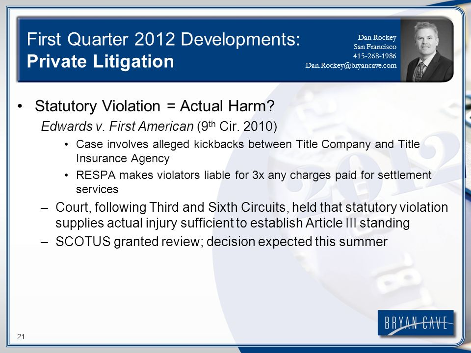 21 First Quarter 2012 Developments: Private Litigation Statutory Violation = Actual Harm.