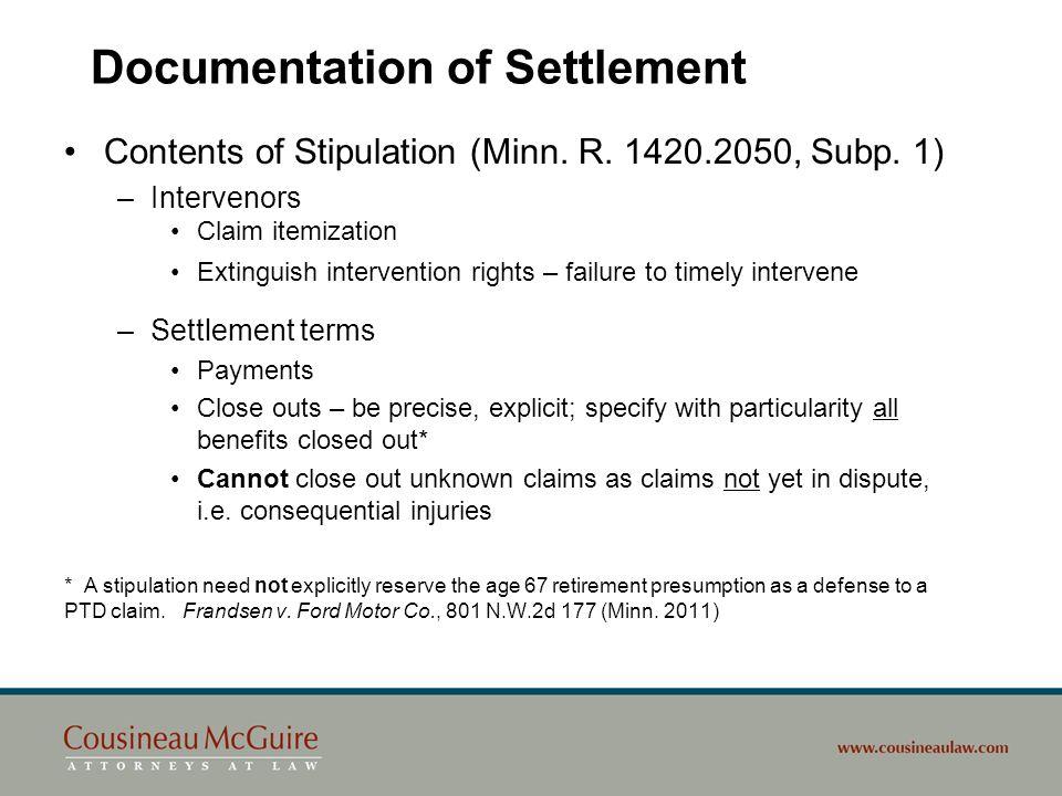 Documentation of Settlement Contents of Stipulation (Minn. R. 1420.2050, Subp. 1) –Intervenors Claim itemization Extinguish intervention rights – fail
