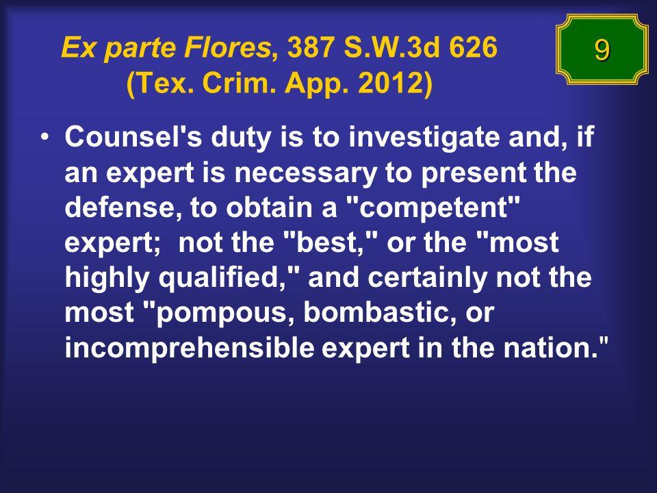 Ex parte Flores, 387 S.W.3d 626 (Tex. Crim. App.