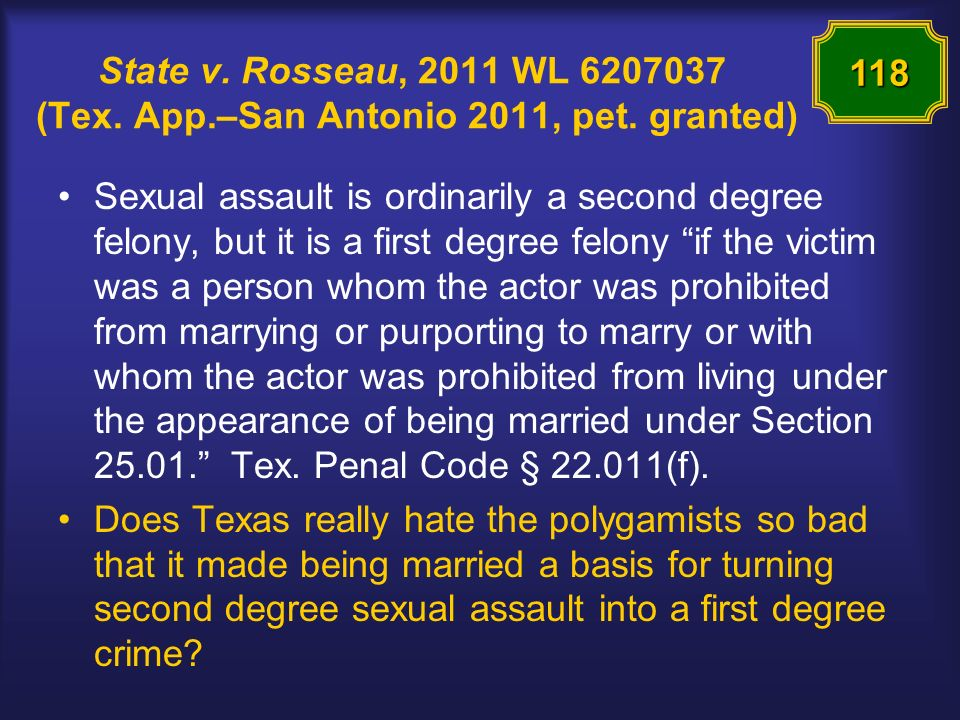 State v. Rosseau, 2011 WL 6207037 (Tex. App.–San Antonio 2011, pet.